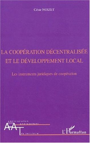 Couverture La coopération décentralisée et le développement local