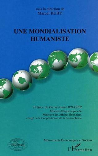 Couverture Une mondialisation humaniste