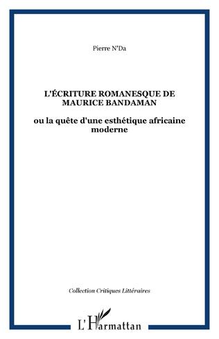 Couverture L'écriture romanesque de Maurice Bandaman