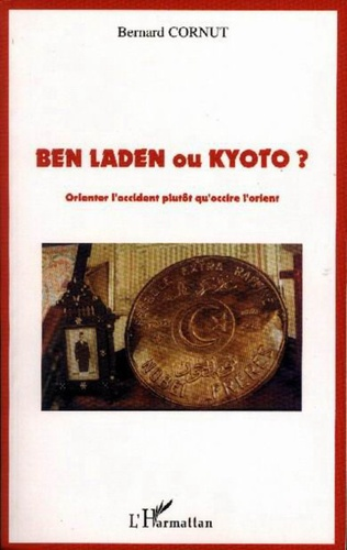 Couverture Ben Laden ou Kyoto ?