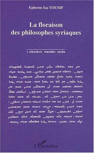 Couverture La floraison des philosophes syriaques
