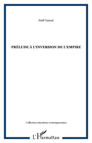 Couverture Prélude à l'inversion de l'empire