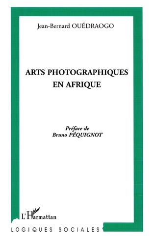 Couverture Arts photographiques en Afrique