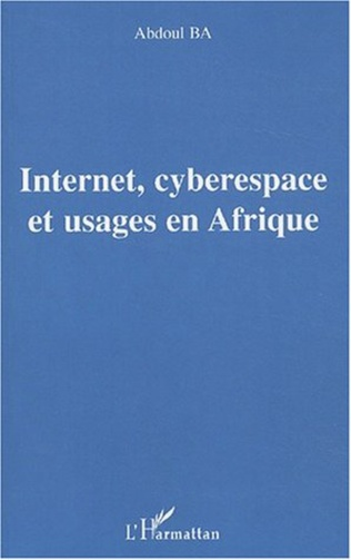 Couverture Internet, cyberespace et usages en Afrique