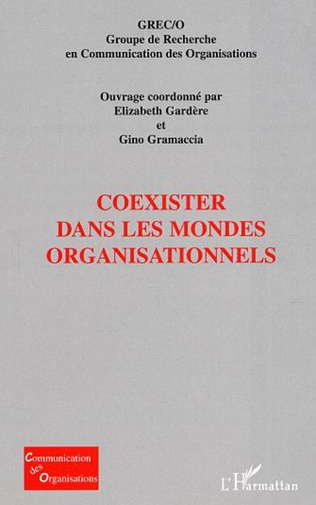 Couverture Coexister dans les mondes organisationnels