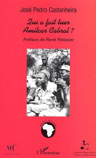 Couverture Qui a fait tuer Amilcar Cabral ?