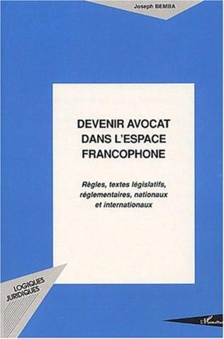 Couverture Devenir avocat dans l'espace francophone