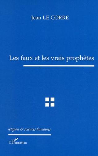 Couverture Les faux et les vrais prophètes