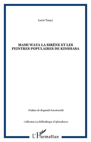 Couverture Mami Wata la Sirène et les peintres populaires de Kinshasa
