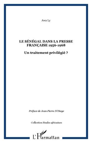 Couverture Le Sénégal dans la presse française 1956-1968