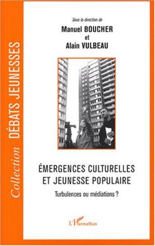 Couverture Emergences culturelles et jeunesse populaire