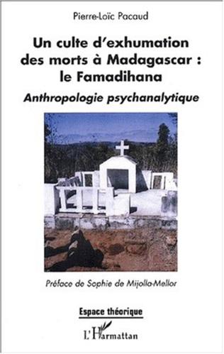 Couverture Un culte d'exhumation des morts à Madagascar : le Famadihana