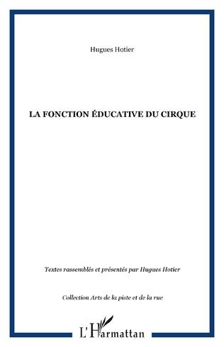 Couverture La fonction éducative du cirque