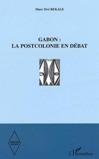 Couverture Gabon  la postcolonie en débat