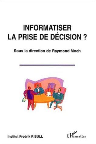 Couverture Informatiser la prise de décision ?