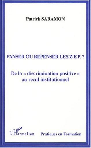 Couverture Panser ou repenser les Z.E.P. ?