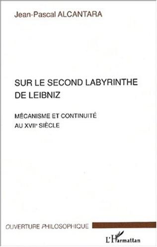 Couverture Sur le second labyrinthe de Leibniz