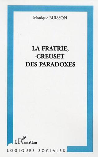 Couverture La fratrie, creuset de paradoxes