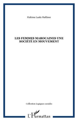 Couverture Les femmes marocaines une société en mouvement