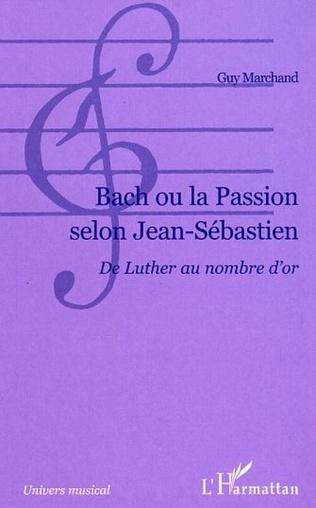 Couverture Bach ou la passion selon Jean-Sébastien