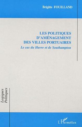 Couverture Les politiques d'aménagement des villes portuaires