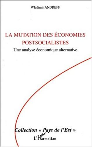 Couverture La mutation des économies postsocialistes