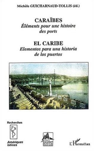 Couverture CARAÏBES, Eléments pour une histoire des ports