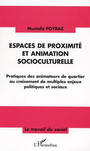 Couverture Espaces de proximité et animation socioculturelle
