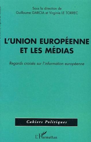 Couverture L'Union Européenne et les médias