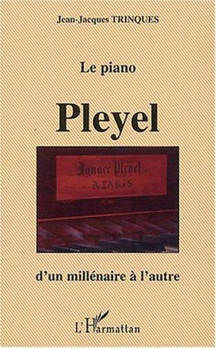 Couverture Le piano Pleyel d'un millénaire à l'autre