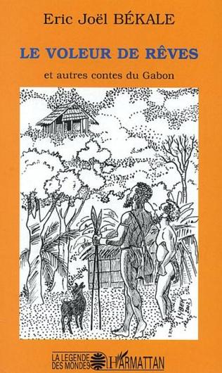 Couverture Le voleur de rêves et autres contes du Gabon
