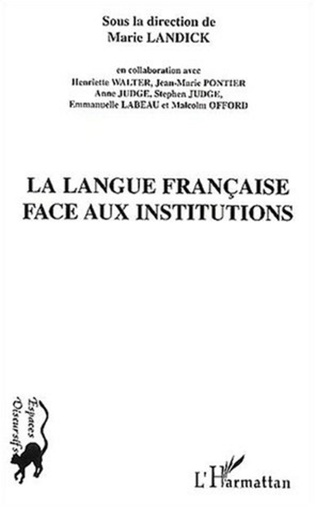 Couverture La Langue française face aux institutions