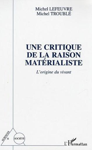 Couverture Une Critique de la raison matérialiste