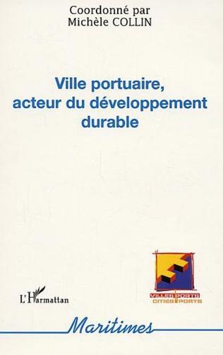 Couverture Ville portuaire, acteur du développement durable