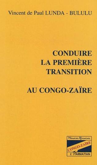 Couverture Conduire la première transition au Congo-Zaïre
