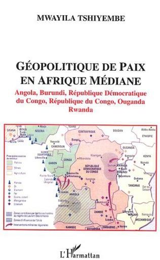 Couverture Géopolitique de paix en Afrique médiane
