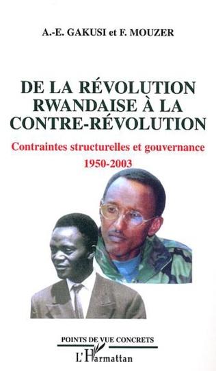 Couverture De la révolution rwandaise à la contre-révolution