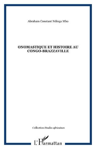Couverture Onomastique et Histoire au Congo-Brazzaville