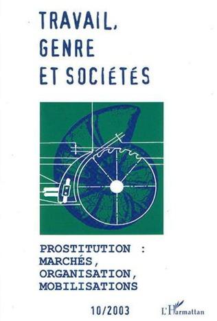 Couverture Prostitution : marchés, organisation, mobilisations