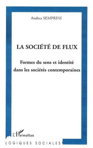 Couverture La société des flux