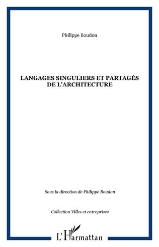 Couverture Langages singuliers et partagés de l'architecture