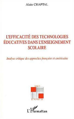 Couverture L'efficacité des technologies éducatives dans l'enseignement scolaire