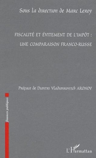 Couverture Fiscalité et évitement de l'impôt : une comparaison franco-r