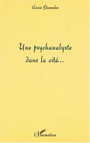 Couverture Une psychanalyste dans la cité…