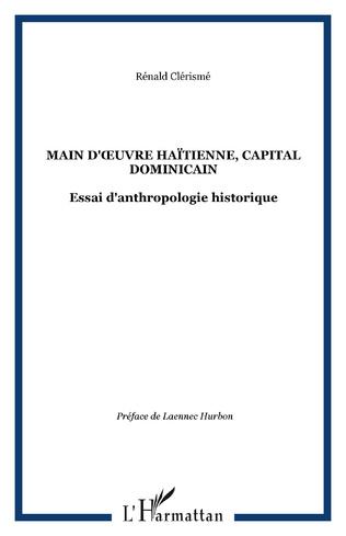 Couverture Main d'œuvre haïtienne, capital dominicain