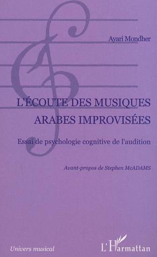 Couverture L'écoute des musiques arabes improvisées