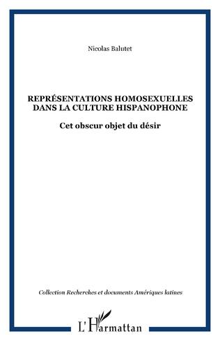 Couverture Représentations homosexuelles dans la culture hispanophone