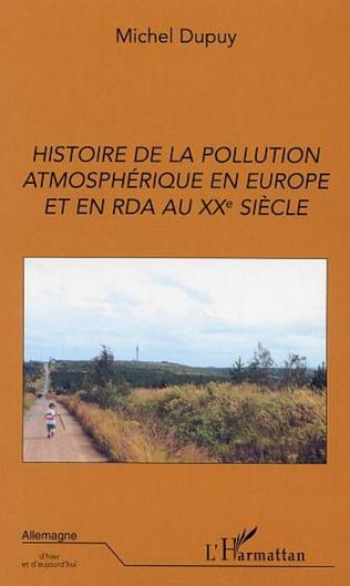 Couverture Histoire de la pollution atmosphérique en Europe et en RDA au XXe siècle