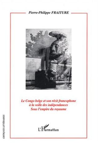 Couverture Le Congo Belge et son récit francophone à la veille des indépendances