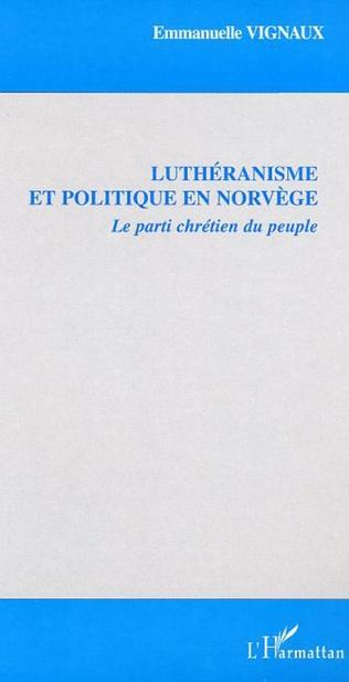 Couverture Luthéranisme et politique en Norvège